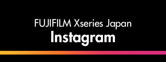 FUJIFILM Xseries Japan Instagram